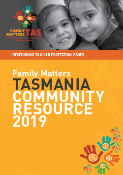 Family Matters Community Resource Guide - Tasmania