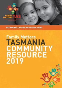 Family Matters Community Resource Guide - Tasmania
