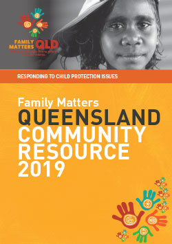 Family Matters Community Resource Guide Queensland 2019